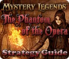Mystery Legends: The Phantom of the Opera Strategy Guide Spiel