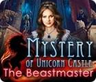 Mystery of Unicorn Castle: Meister der Bestien Spiel