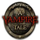 Mystery Series: A Vampire Tale Spiel