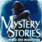 Mystery Stories: Berge des Wahnsinns Spiel