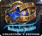 Mystery Tales: Dangerous Desires Collector's Edition Spiel
