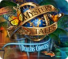 Mystery Tales: Dealer's Choices Spiel