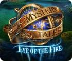 Mystery Tales: Im Auge des Feuers Spiel