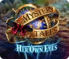 Mystery Tales: Durch ihre Augen Spiel
