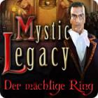 Mystic Legacy: Der mächtige Ring Spiel