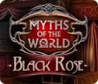 Myths of the World: Schwarze Rose Spiel