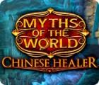 Myths of the World: Die chinesische Heilerin Spiel
