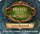 Myths of the World: Liebe kennt keine Grenzen Sammleredition Spiel