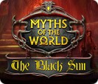 Myths of the World: Die schwarze Sonne Spiel