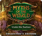 Myths of the World: Under the Surface Collector's Edition Spiel