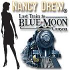 Nancy Drew - Last Train to Blue Moon Canyon Spiel