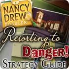 Nancy Drew Dossier: Resorting to Danger Strategy Guide Spiel