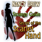 Nancy Drew: Secret of the Scarlet Hand Strategy Guide Spiel