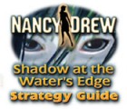Nancy Drew: Shadow at the Water's Edge Strategy Guide Spiel