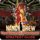 Nancy Drew: The Haunted Carousel Strategy Guide Spiel