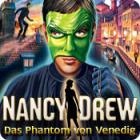 Nancy Drew: Das Phantom von Venedig Spiel