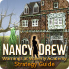 Nancy Drew: Warnings at Waverly Academy Strategy Guide Spiel