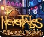 Nevertales: Die innere Schönheit Spiel