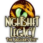 Nightshift Legacy: The Jaguar's Eye Spiel