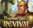 Northern Tales 5: Revival Spiel