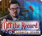 Off The Record: Liberty Stone Spiel