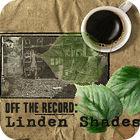 Off the Record - Linden Shades Sammleredition Spiel