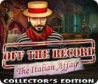 Off the Record: Italienische Intrigen Sammleredition Spiel