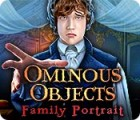 Ominous Objects: Familienportraits Spiel