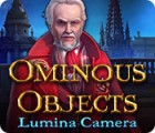 Ominous Objects: Lumina Camera Spiel