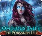Ominous Tales: Die verfluchte Insel Spiel
