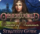 Otherworld: Omens of Summer Strategy Guide Spiel