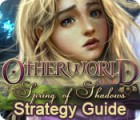 Otherworld: Spring of Shadows Strategy Guide Spiel