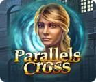 Parallels Cross Spiel