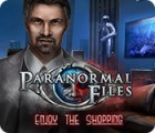 Paranormal Files: Enjoy the Shopping Spiel