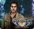 Paranormal Files: Der Pfad der Prüfungen Spiel