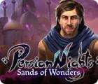 Persian Nights: Sand der Wunder Spiel