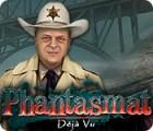 Phantasmat: Déjà Vu Spiel