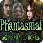 Phantasmat Premium Edition Spiel