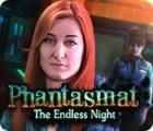 Phantasmat: Die endlose Nacht Spiel