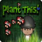 Plant This! Spiel