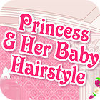 Princess and Baby Hairstyle Spiel