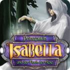 Prinzessin Isabella und der Fluch der Hex Spiel