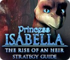 Princess Isabella: The Rise of an Heir Strategy Guide Spiel