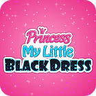 Princess. My Little Black Dress Spiel