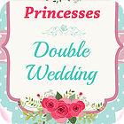 Princesses Double Wedding Spiel
