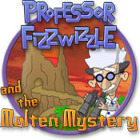 Professor Fizzwizzle and the Molten Mystery Spiel
