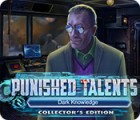 Punished Talents: Dark Knowledge Collector's Edition Spiel
