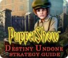 PuppetShow: Destiny Undone Strategy Guide Spiel