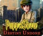 PuppetShow: Ungewisses Schicksal Spiel