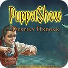 PuppetShow: Ungewisses Schicksal Sammleredition Spiel